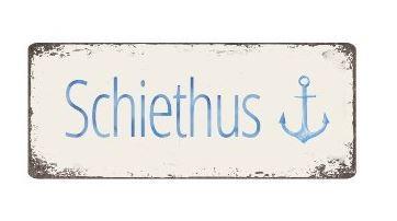 Blechschild 30x12,5 cm Schiethus