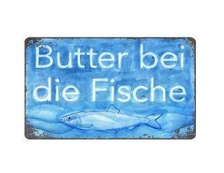 Blechschild 25x15 cm Butter bei die Fische
